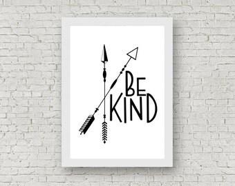 Be Kind / Arrows / Print / Poster / Wall Art / Nursery / Kids' Room / Decor / Scandinavian Art / Black & White / A4 / A3 / Monochrome
