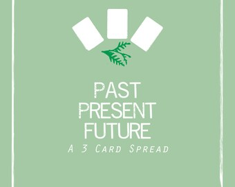 Past / Present / Future - 3 card General Reading