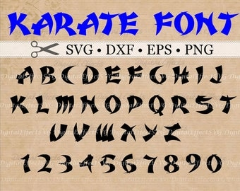 KARATE Font Svg Dxf, Eps, Png; Asian Monogram SVG Letters & Numbers, Karate Alphabet; Karate Svg Silhouette Files, Cut Files, Cricut, SCAL,