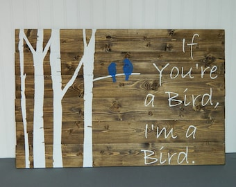 If You're a Bird with trees