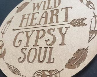 Wild Heart Gypsy Soul Door Sign Decor Wall Hanging Gift Boho Door Sign Bedroom Decor Wanderlust Style Hanging Sign Teepee Styling