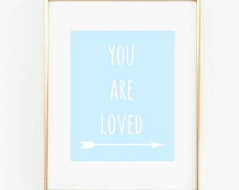 You Are Loved Arrow Print