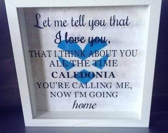 Scottish gift, Caledonia lyrics, box frame, Scottish flag, Scotland, new home gift, wedding gift, romance, home decor,