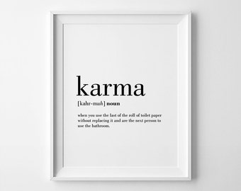 Karma Definition Print, Karma Printable, Bathroom Wall Decor, Toilet Paper Art, Bathroom Art, Karma Poster