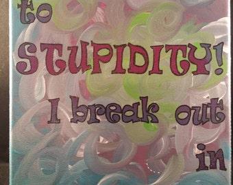 Stupidity v/s Sarcasm