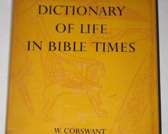 A Dictionary of Bible Times - W. Corswant - 1960