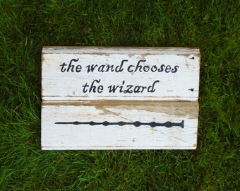 Harry Potter Inspired Wand Chooses the Wizard Rustic Wood Sign