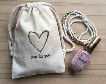 10 Just For You Muslin Favor Bags - Bridal Shower Bags - Birthday Favor Bags - Wedding Favor Bags - Party Favor Bags