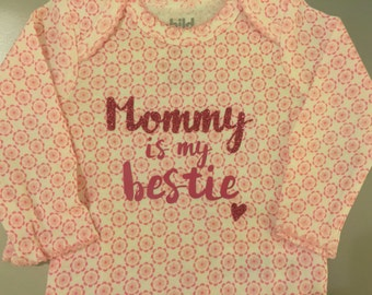 "Baby Girl Handmade Bodysuit Onesies Personalized ""Mommy is my Bestie"" Mommy and Me Baby Shower Gift"