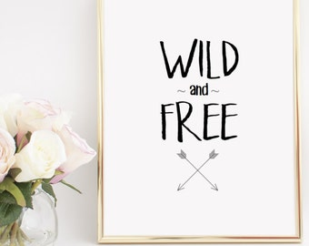 Wild and Free Arrows - Home Decor Printable Wall Art INSTANT DOWNLOAD DIY - Great Gift!