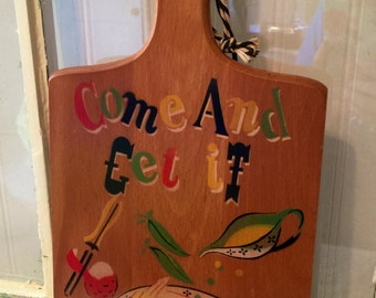"""Vintage Nevco """"Come and Get It"""" Cutting Board"""