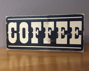 Rustic looking coffee sign