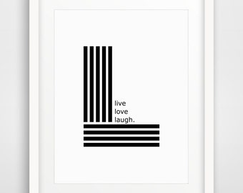 Motivational Print, Live Love Laugh, Wall Art, Quote Typography, Wall Decor, Quote Printable, Love Print, Printable, Typography Quote