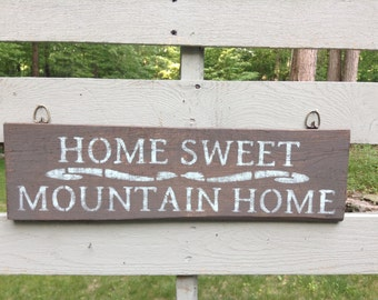 Rustic Decor, Mountain Cabin Decor, Country Home Decor, Rustic Sign, Home Sweet Home, Country Decor, Cabin Decor, Lodge Decor, Gift for Him