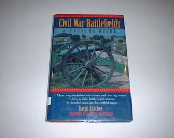 Civil War Battlefields : A Touring Guide by David Eicher 1995 HCDJ Maps & Photos