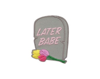 SUMMER SALE!  Later Babe Patch