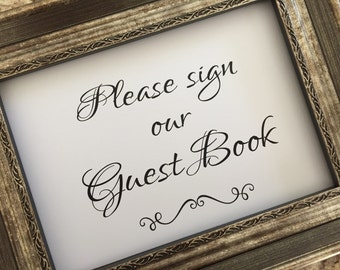 Please sign our Guest Book Elegant Wedding Sign,Guest Book Wedding Sign,5x7 Wedding Sign,Printed Wedding Sign(WS-B19)