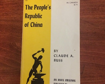 The People's Republic of China by Claude A. Buss