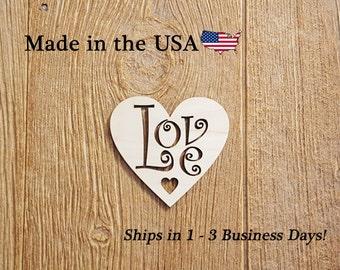 Love in Heart, Wood Art, Wood Love Sign, Wall Art, Heart Decor, Folk Art, Wooden Sign, Indoor Decor, House Decor, Love Decor, LS1015