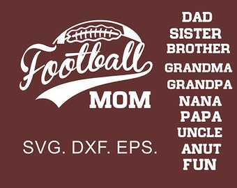 Football word art - football clipart- football mom - football dad - football sister svg,eps,dxf