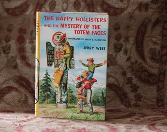 The Happy Hollisters and the Mystery of the Totem Faces by Jerry West First  with Dust Jacket vintage