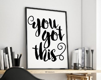 You Got This - Vinyl Wall Art / Vinyl Sticker / Wall Decal / Vinyl Decal / Wall Art / Vinyl Art