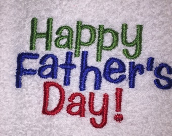 HAPPY FATHER'S DAY! HS0064 Embroideredd White 100 % Cotton Bathroom  Hand Towel