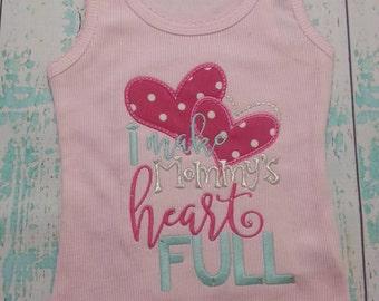 I Make Mommy's Heart Full Tank