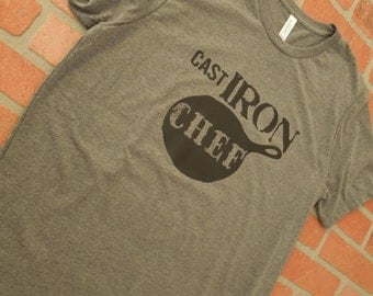 Cast Iron Chef T-Shirt/Cast Iron Pan T-Shirt/Cooking Shirt/Gifts for Cooks/Fun T-Shirt/Unique T-Shirt/Cast Iron Collector/Distressed Shirt