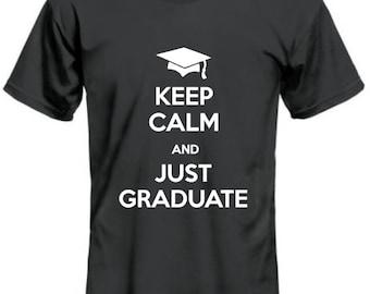Keep Calm Graduate shirt