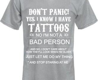 Don't Panic Tattoos shirt