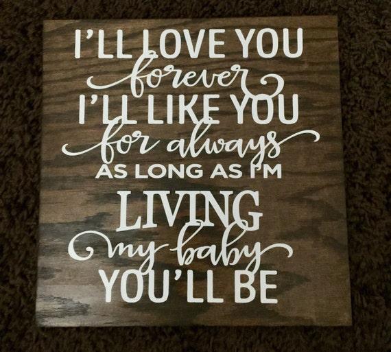 i u0026 39 ll love you forever wood sign 8x8