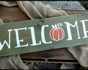 Fall Welcome Sign, Fall Sign, Sign with Pumpkin, Hand Painted Sign, Fall Decor, Welcome Sign