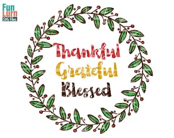 Thankful Grateful Blessed svg, wreath,  Thanksgiving SVG, leaf, leaves, colored version, dxf, eps png for silhouette cameo, cricut air etc