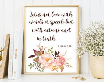 Letus not love with words  1 JOHN 3:18  bible verse print framed quote scripture christian quote Calligraphy poster floral all art flowers