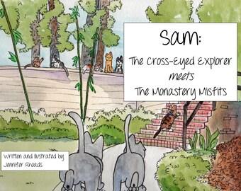 Sam: The Cross-Eyed Explorer meets the Monastery Misfits