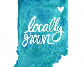 Locally Grown, Nursery Print, Baby, Indiana, Fort Wayne