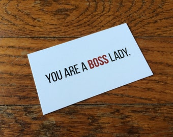 You Are A Bossy Lady