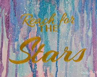 Original Reach for the Stars Watercolour painting - HomeDecor, Painting, Typography, Starry Night