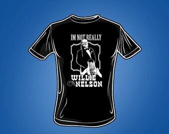 Im Not Really Willie Nelson