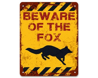 Beware of the Fox | Metal Sign | Vintage Effect