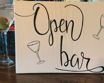 Open bar wedding sign, open bar sign