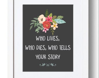 Broadway Musical Hamilton Print, Who Lives Who Dies, Who Tells Your Story, Digital Print, Gift for Her