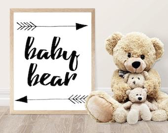 Nursery Printable - Baby Bear - Kids Room Decor - Nursery Decor - Bear Quote - Woodland Nursery - Baby Shower Gift - Gift for Baby - Rustic