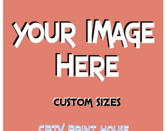 Canvas Prints * Your Image To Canvas *