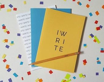 I Write A5 Notebook Pack -Stationery/University/College/Scottish/Mustard/Writer/Scotland/Typography/Minimalist/Diary/Journal/Travel/Wordplay