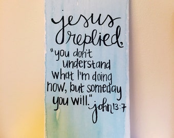 John 13:7 - Watercolor Bible Verse Quote Canvas Large Rectangle Painting