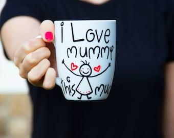 Big Handpainted Mug, Big White Coffee Mug, Coffee Mug, White Coffee Mug, Coffee Mug for Friend, Big Tea Mug - I Love Mummy This Much