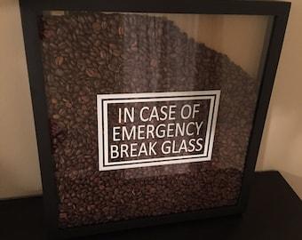 In Case of Emergeny Coffee Bean Shadow Box