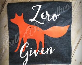 Zero Fox Given T-shirt Ring Spun Cotton Funny Shirt